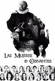 Las mujeres de Cervantes Poster