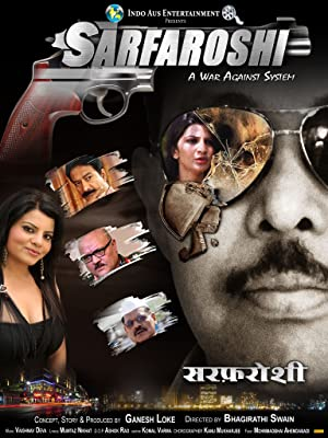 Sarfaroshi.. A war against System movie, song and  lyrics