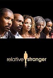 Relative Stranger(2009) Poster - Movie Forum, Cast, Reviews