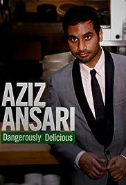 Aziz Ansari: Dangerously Delicious Poster