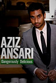 Primary photo for Aziz Ansari: Dangerously Delicious
