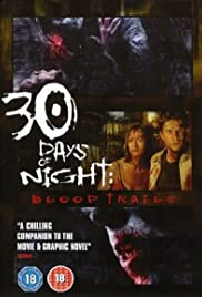 30 Days of Night: Blood Trails Poster - TV Show Forum, Cast, Reviews