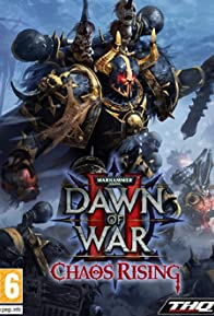 Primary photo for Warhammer 40,000: Dawn of War II - Chaos Rising