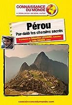 Pérou, par delà les Chemins Sacrés