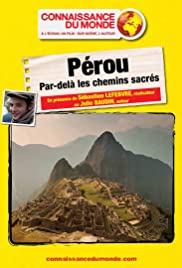Pérou, par delà les Chemins Sacrés Poster