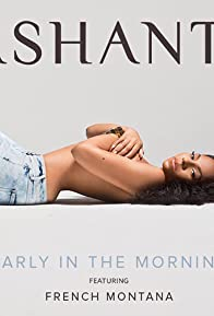 Primary photo for Ashanti & French Montana: Early in the Morning