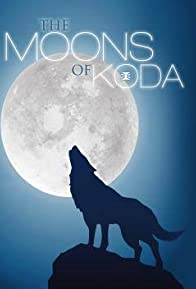 Primary photo for The Moons of Koda