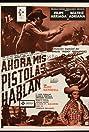 Ahora mis pistolas hablan (1986) Poster