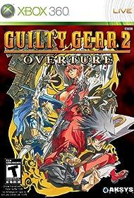 Guilty Gear 2: Overture (2007)