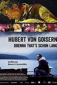 Hubert von Goisern - Brenna tuat's schon lang (2015)