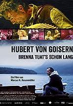 Hubert von Goisern - Brenna tuat's schon lang