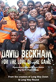 David Beckham: For the Love of the Game (2015) Poster - Movie Forum, Cast, Reviews
