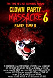 Clown Party Massacre 5: Party Time II Poster