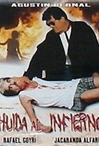 Primary photo for Huida al infierno