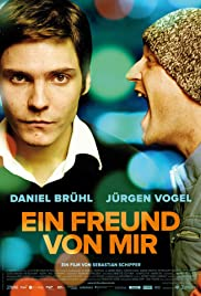Ein Freund von mir (2006) Poster - Movie Forum, Cast, Reviews