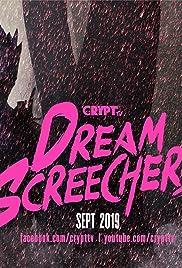 Dream Screechers Poster