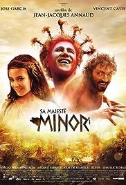 Sa majesté Minor(2007) Poster - Movie Forum, Cast, Reviews