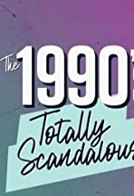 The 1990's Totally Scandalous