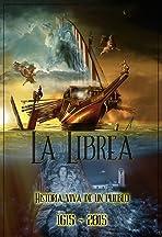 La Librea, Historia Viva de un Pueblo (1615-2015)