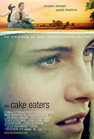 The Cake Eaters (2009) Poster - Movie Forum, Cast, Reviews