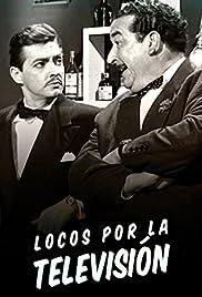 Locos Por La Televisión 1958 Imdb