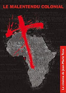 The Colonial Misunderstanding (2004)