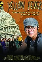 Yellow Fever the Navajo Uranium Documentary