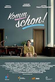 Marlene Morreis in Komm schon! (2015)