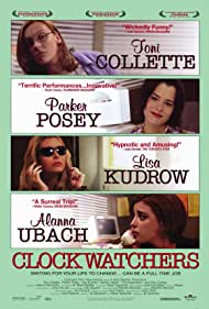 Parker Posey, Toni Collette, Lisa Kudrow, and Alanna Ubach in Clockwatchers (1997)