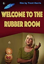Welcome to the Rubber Room
