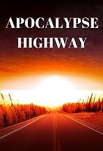 Apocalypse Highway