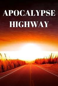 Primary photo for Apocalypse Highway