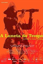 A Luneta do Tempo Poster