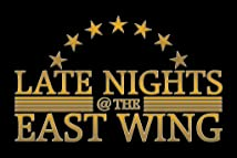 Late Nights@ the East Wing
