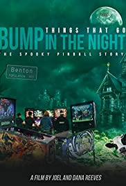 Things That Go Bump in the Night: The Spooky Pinball Story Poster