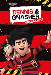 Primary photo for Dennis & Gnasher: Unleashed!