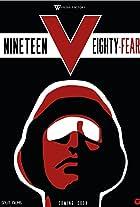 Nineteen Eighty-Fear
