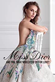 Dior: Miss Dior - What would you do for love? Poster