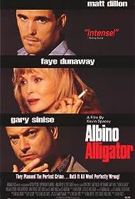 Matt Dillon, Gary Sinise, and Faye Dunaway in Albino Alligator (1996)