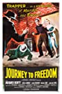 Journey to Freedom (1957) Poster