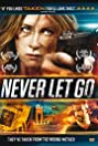 Never Let Go (2015) Poster
