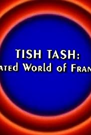 Behind the Tunes: Tish Tash - The Animated World of Frank Tashlin Poster