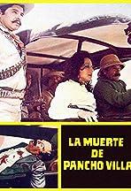 La muerte de Pancho Villa