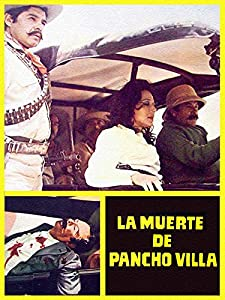 Download hindi movie La muerte de Pancho Villa