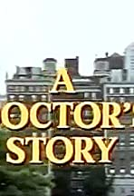 A Doctor's Story