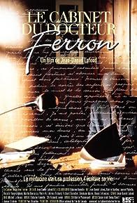 Primary photo for Le cabinet du docteur Ferron