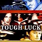 Tough Luck (2003)