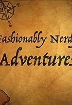 Fashionably Nerdy Adventures