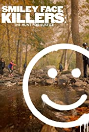 Smiley Face Killers: The Hunt for Justice Poster - TV Show Forum, Cast, Reviews