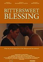 Bittersweet Blessing